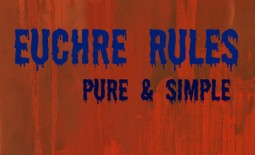 Euchre Rules - Pure and Simple