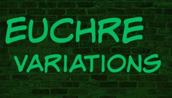 Euchre Variations