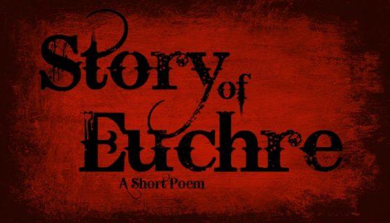 stroy of euchre poem